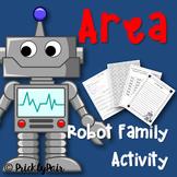 Area Robot Family Activity
