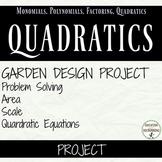 Area, Scale, Quadratic Equation Garden Design Project for Algebra