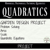 Quadratic Equation Project Garden Design for Algebra includes area and scale