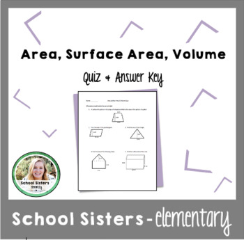 Area, Surface Area, & Quiz Assessment & Answer Key