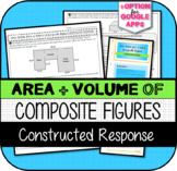 Area, Surface Area, & Volume of Composite Figures CONSTRUCTED RESPONSE
