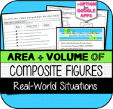 Area, Surface Area, & Volume of Composite Figures REAL-WORLD SITUATIONS