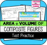 Area, Surface Area, & Volume of Composite Figures TEST PRACTICE