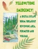 Area, Volume, Perimeter Breakout/Escape Room: Yellowstone