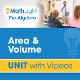 Area & Volume | Pre Algebra Unit with Videos | Good for Di
