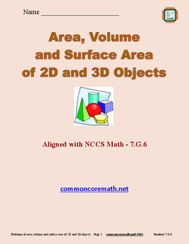 Area, Volume and Surface Area Problems for 2D and 3D Objects - 7.G.6