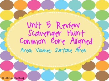 Area, Volume, and Surface Area Scavenger Hunt Practice Activity