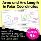 Area and Arc Length in Polar Coordinates (BC Calculus - Unit 9)