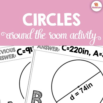 Area and Circumference of Circles Around the Room Activity
