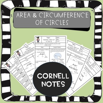 Area and Circumference of Circles Cornell Notes