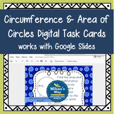 Area and Circumference of Circles Digital Task Cards Dista