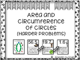 Area & Circumference of Circles Scavenger Hunt- Harder Problems