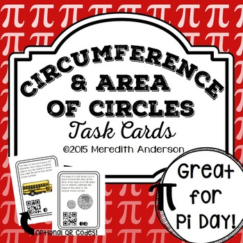 Circumference and Area of Circles Task Cards: Great for Pi Day!