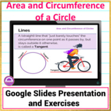 Area and Circumference of a Circle Google Slides