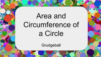 Area and Circumference of a Circle-Grudgeball