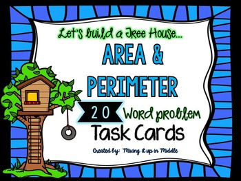 Area and Perimeter  20 WORD PROBLEM Task Cards Math Center *TREE HOUSE THEMED*
