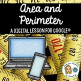 Area and Perimeter: A DigiDoc™ Digital Lesson for Google®