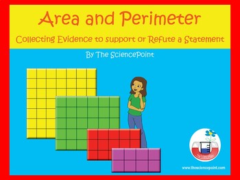 Area and Perimeter: Collecting Evidence to Support or Refute a Statement