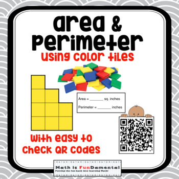 Area and Perimeter Color Tile Activity w/ Self-checking QR codes