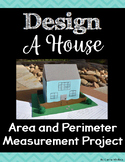 Area and Perimeter - Design a House Project