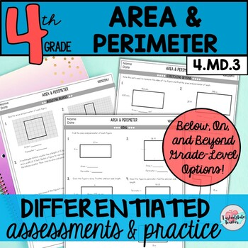 Area and Perimeter Differentiated Assessments