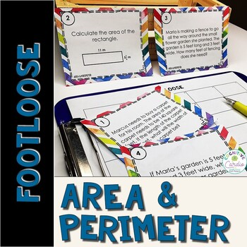 Area and Perimeter Task Cards - Footloose Activity