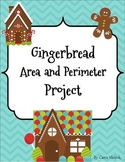 Area and Perimeter - Gingerbread House Project!
