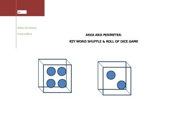 Area and Perimeter: Key Word Shuffle and Roll of Dice Game and Homework