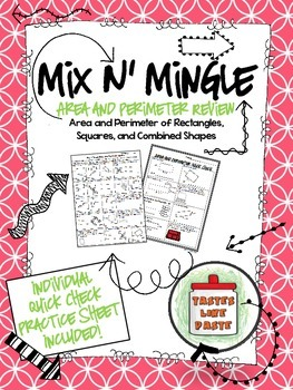 Area and Perimeter Mix n' Mingle Review Activity *Individu