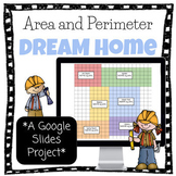 Area and Perimeter Project- Dream Home Using Google Drive (distance learning)