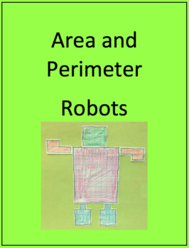 Area and Perimeter: Robots