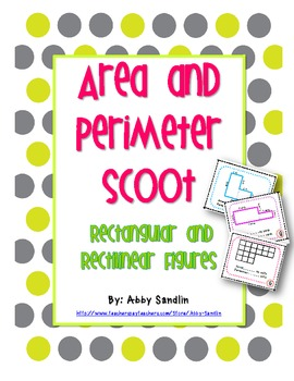 Area and Perimeter SCOOT with Rectangular and Rectilinear Figures {3.MD.7 & 8}