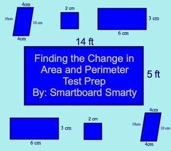 Area and Perimeter Smartboard (Test Prep-Change in Area and Per.)