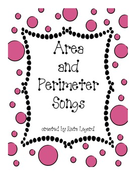 Area and Perimeter Songs