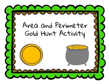 Area and Perimeter St. Patrick's Day Gold Hunt