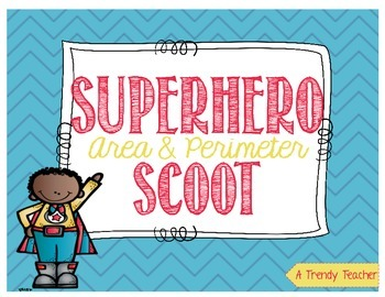 Area and Perimeter - Superhero SCOOT