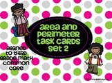 Area and Perimeter Task Cards Set #2