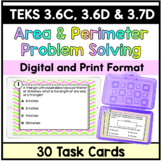 Area and Perimeter Task Cards- TEKS 3.6(C)(D) & 3.7B