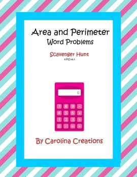 Area and Perimeter Word Problems Scavenger Hunt 4.MD.A.3