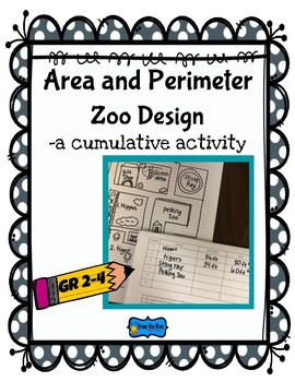 Area and Perimeter Zoo Design  -a cumulative activity