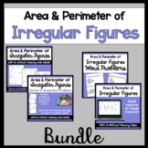 Area and Perimeter of Irregular Figure Bundle