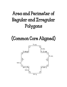 Area and Perimeter of Irregular Polygons (Common Core Aligned!)