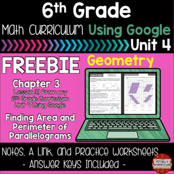 Area and Perimeter of Parallelograms 6th Grade Math Using Google FREEBIE