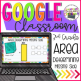 3rd Grade Using Area to Find Unknown Side for Google Classroom™ ✅ 3.MD.D.8