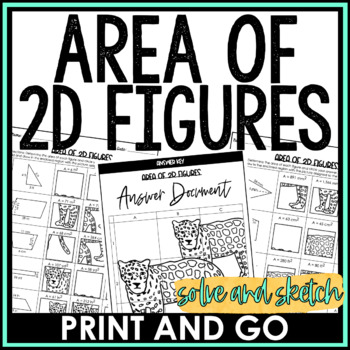 Area of 2D Figures Solve and Sketch Activity