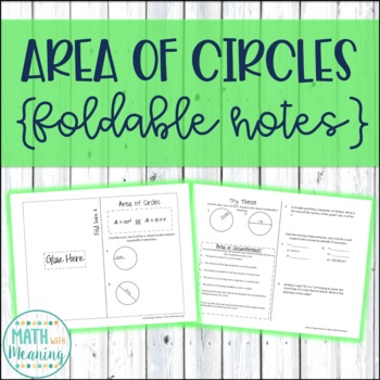 Area of Circles Foldable Notes Booklet - Aligned to CCSS 7.G.B.4