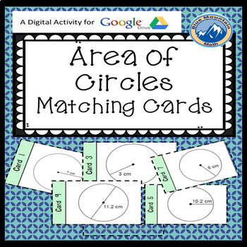 Area of Circles Matching Card Google Activity Plus Quiz
