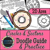Area of Circles & Sectors Doodle Guide & Practice Worksheet; Geometry