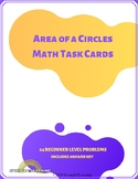 Area of Circles Task Cards Distance Learning