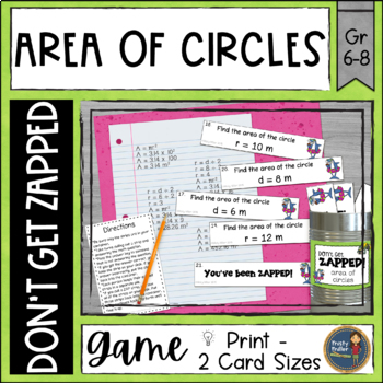 Area of Circles Don't Get ZAPPED Math Game Pi Day Activity